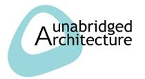 Unabridged Architecture
